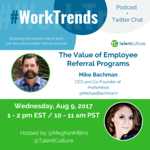 #WorkTrends Preview: The Value of Employee Referral Programs Promo