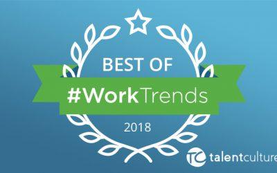 The Best of #WorkTrends 2018